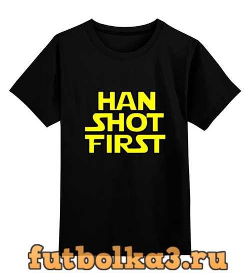 Футболка детская хан стреляет первым (han shot first)
