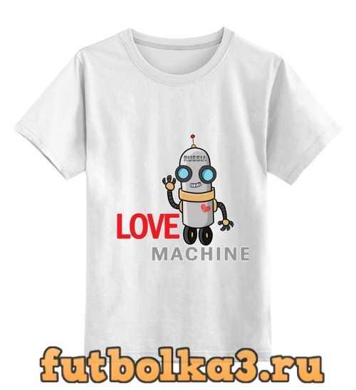 Футболка детская Love machine