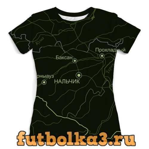 Футболка Республика Кабардино-Балкария. Нальчик женская