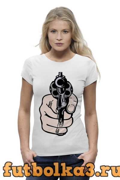 Футболка Рука с Пистолетом женская