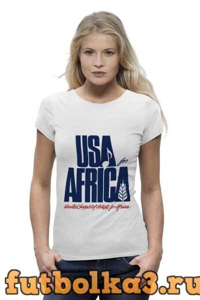 Футболка USA for Africa женская