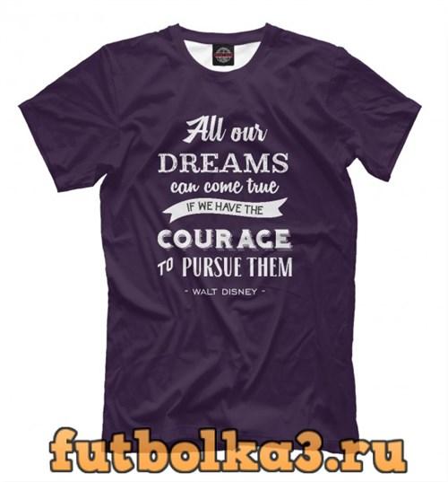 Футболка All our dreams... мужская