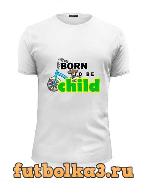 Футболка Born to be Child мужская