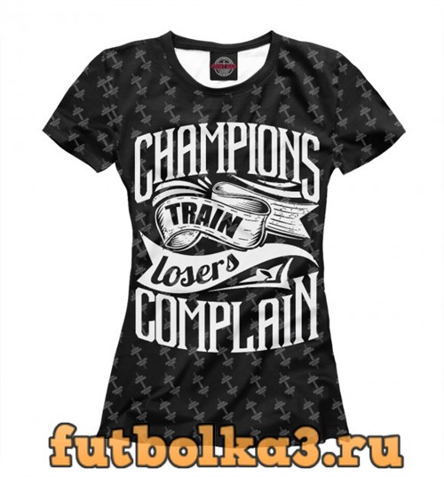 Футболка Champions Train женская