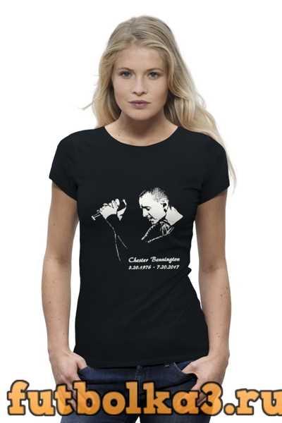 Футболка Chester - Linkin Park женская