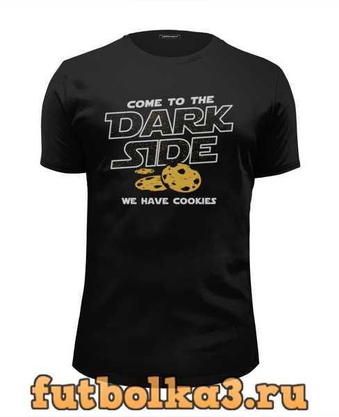 Футболка Come to Dark Side! We have cookies мужская