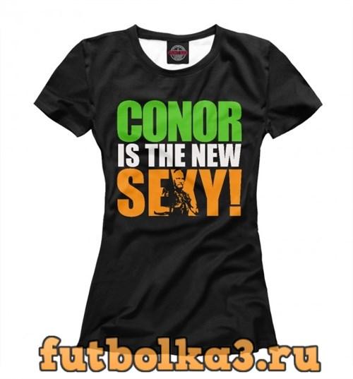 Футболка Conor Is The New Sexy женская