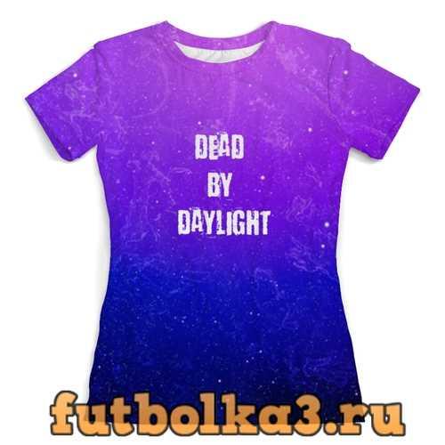 Футболка Dead by Daylight женская