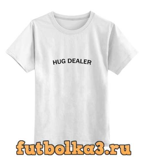 Футболка детская Hug Dealer