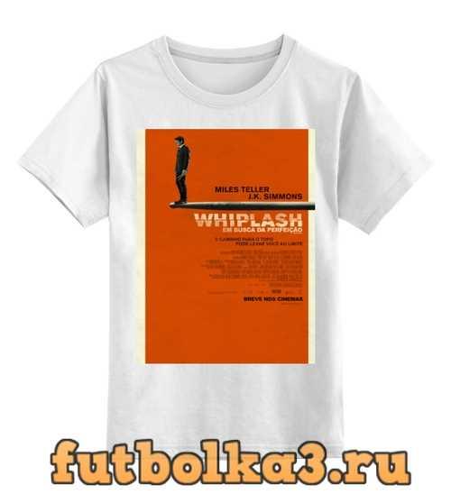 Футболка детская Одержимость / Whiplash