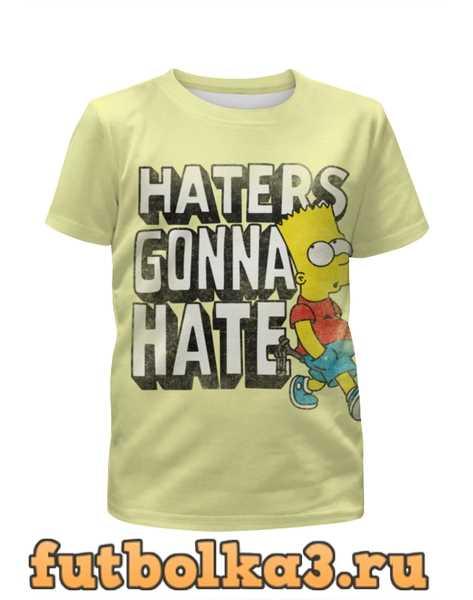 Футболка для девочек Haters gonna hate. Барт Симпсон