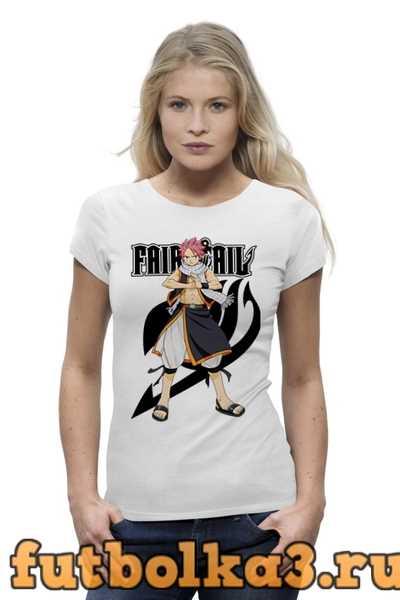 Футболка Fairy Tail. Нацу женская