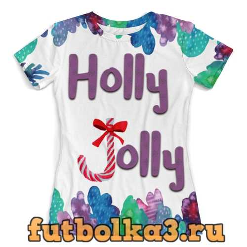 Футболка Holly Jolly женская
