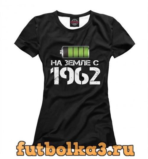 Футболка На земле с 1962 женская