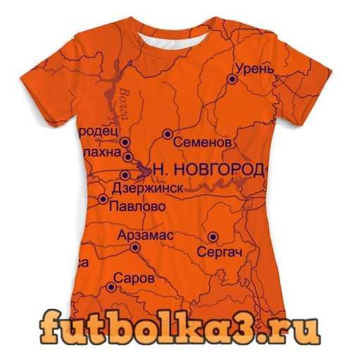 Футболка Нижегородская область. Нижний Новгород женская