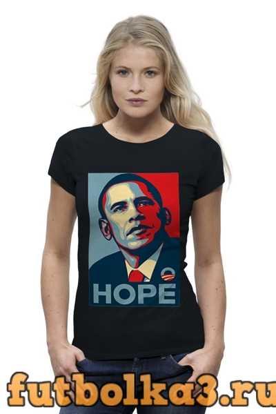 Футболка Обама Hope женская