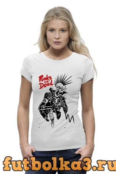 Футболка Панки Живы (Punks not Dead) женская