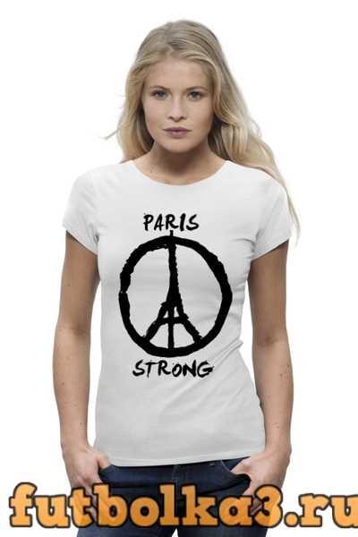 Футболка Париж Сильный (Мир Парижу) женская
