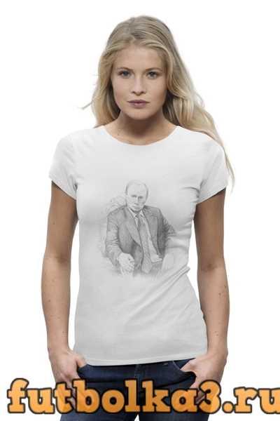 Футболка Патриотичная с Путиным женская