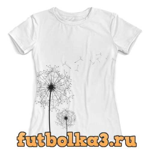 Футболка рисунок одуванчик женская