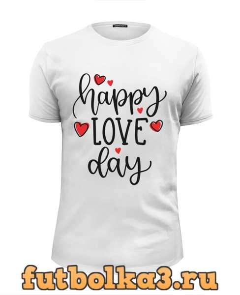 Футболка С Днем Всех Влюбленных! мужская