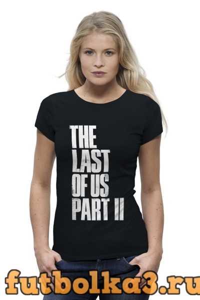 Футболка The Last of Us 2 женская