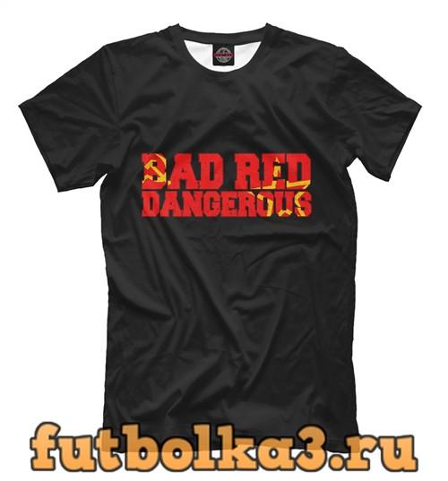 Футболка Bad red dangerous мужская
