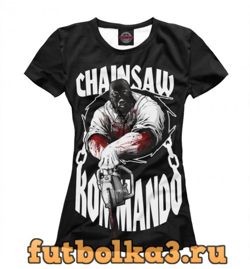 Футболка Chainsaw Kommando женская