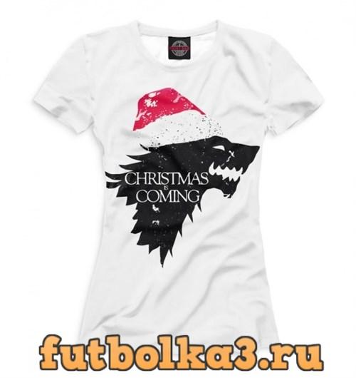 Футболка Christmas is coming женская