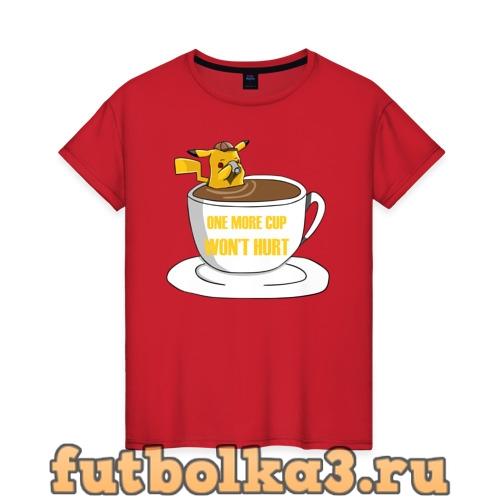Футболка Еще одна кружка кофе  женская