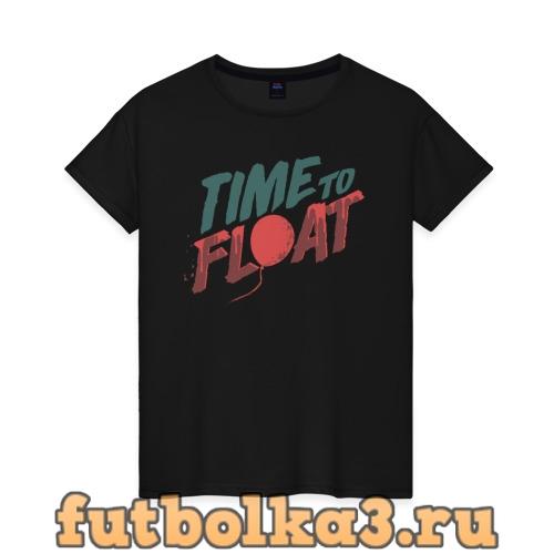 Футболка Time to float женская