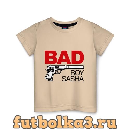 Футболка Плохой мальчик Саша детская