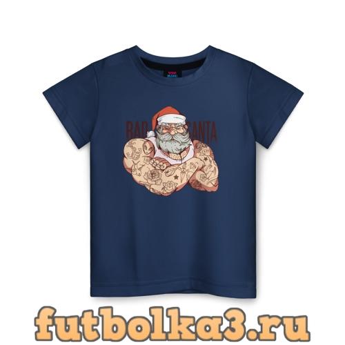 Футболка Плохой Санта детская